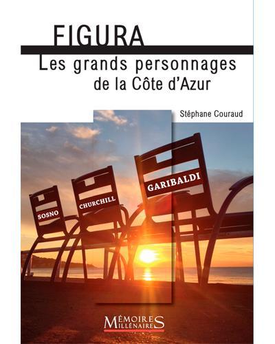 Figura ! Les grands personnages de la Côte d'Azur