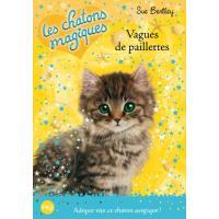 Les chatons magiques - numéro 09 Vagues de paillettes