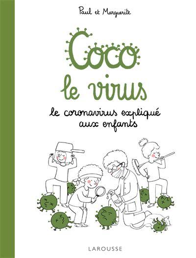 Coco le virus : le coronavirus expliqué aux enfants
