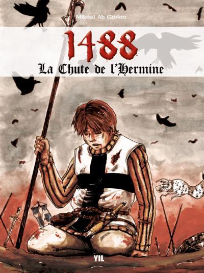 1488, La chute de l'hermine