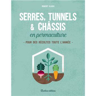 Serres tunnels et chassis en permaculture