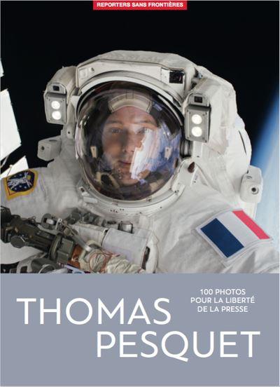 Thomas pesquet 100 photos pour la liberté de la presse