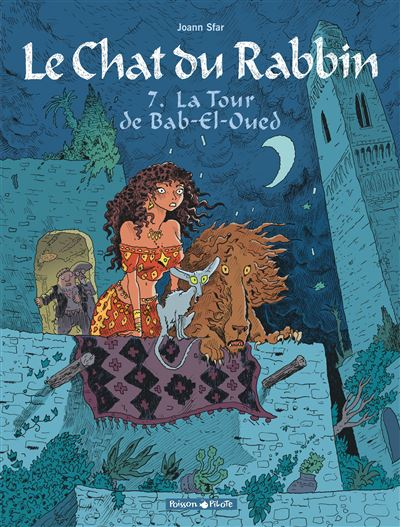 Le chat du rabbin - Tome 7 : La tour de Bab-El-Oued