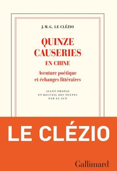 Quinze causeries en Chine. Aventure poétique et échanges littéraires - 9782072845925 - 13,99 €