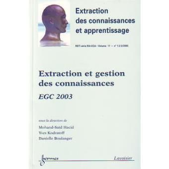 Extraction et gestion des connaissances egc 2003