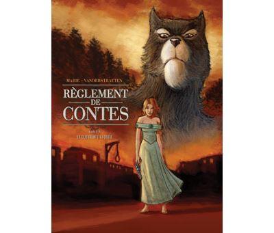 Règlement de Contes * Tome 2 - Le Coeur de la Forêt