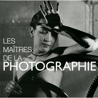 Les maîtres de la photographie