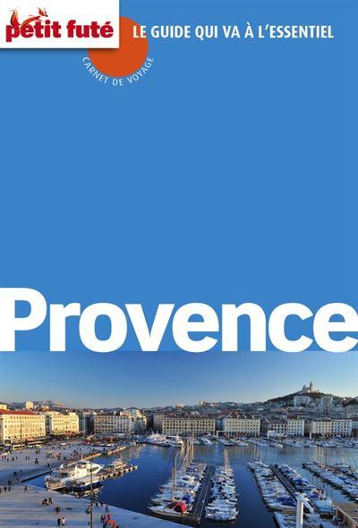Provence carnet de voyage 2014 petit fute