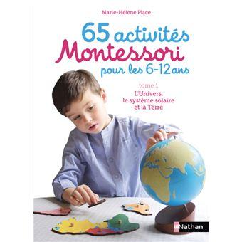 65 activités Montessori pour les 6-12 ans