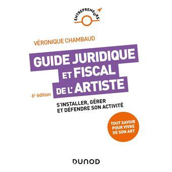 guide juridique et fiscal de l 39 artiste 5e d s