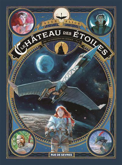 Le château des étoiles Tome 2 (2 ème partie)