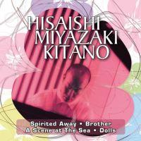 HISAISHI MIYAZAKI KITANO
