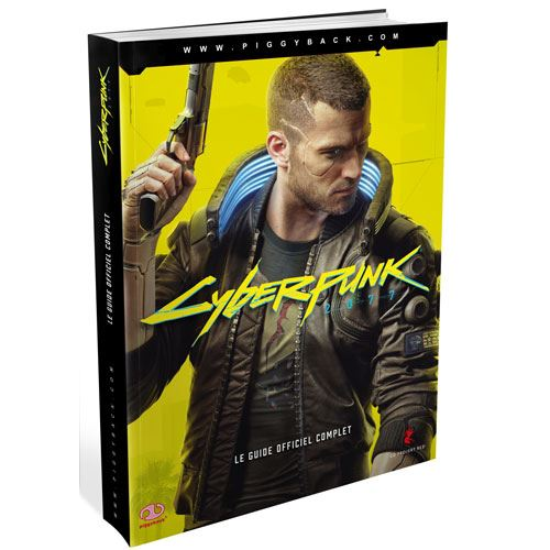 Cyberpunk 2077 - Guide Officiel Complet