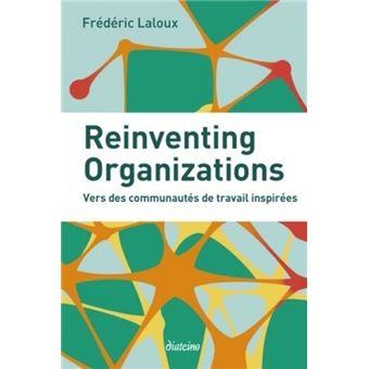 """Résultat de recherche d'images pour """"frédéric laloux réinventer les organisations"""""""