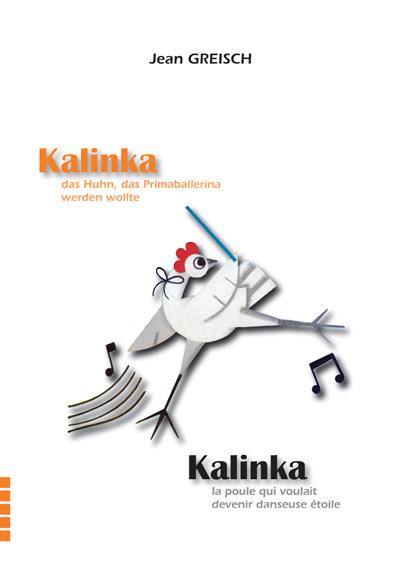 Kalinka, la poule qui voulait devenir danseuse-étoile, Kalinka, das Huhn, das Primaballerin werden wollte