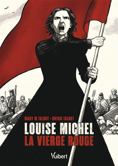 Louise Michel, la vierge rouge