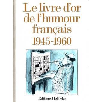 Le Livre D Or De L Humour Francais