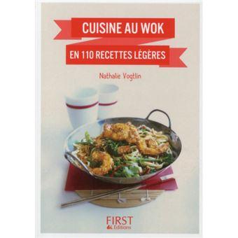 Le petit livre de - Cuisine au wok en 110 recettes légères
