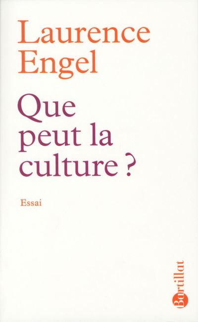 Que peut la culture ? - Bartillat