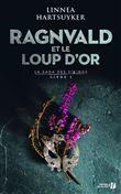 Ragnvald et le loup d'or Livre 1
