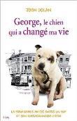George le chien qui a change ma vie