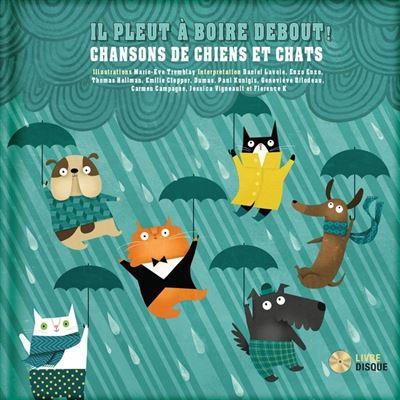 Il pleut à boire debout - Livre + CD