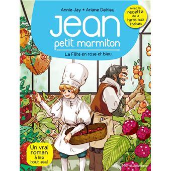 Jean, petit marmitonLa fete en rose en bleu t 5