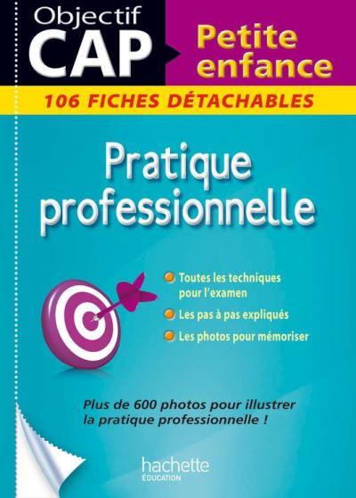 Fiches CAP Petite Enfance Pratique professionnelle - 9782011614896 - 7,99 €
