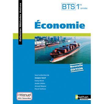 Economie BTS 1ère année (Méthodes actives) livre + licence élève 2016