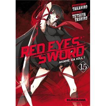 Red eyes swordRed Eyes Sword - Akame Ga Kill !