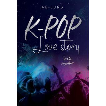 K-POP Love storySous les projecteurs