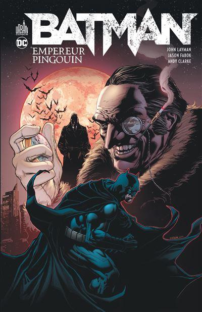 Batman  - Batman, Empereur Pingouin