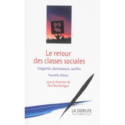 Le retour des classes sociales - Paul Bouffartigue (Auteur)