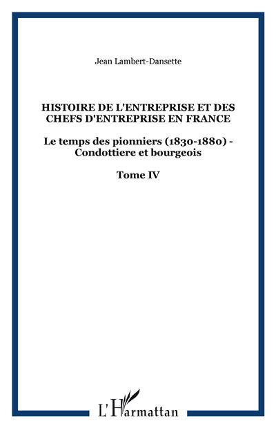 Histoire de l'entreprise et des chefs d'entreprise en France