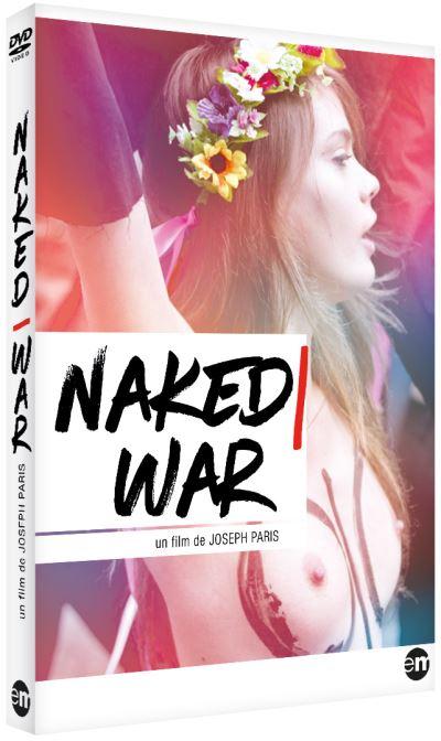 Naked War - Les Femen mises à nu(es)