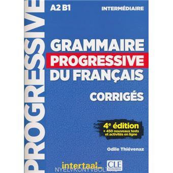 Grammaire Progressive Du Francais A2 B1 Corriges Niveau Intermediaire 4eme Edition Intertaal