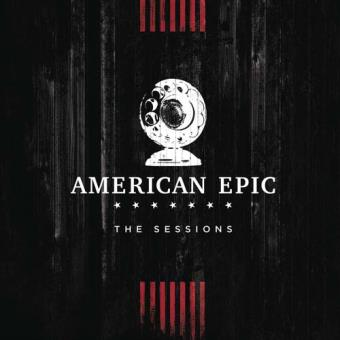 American Epic The Sessions Coffret Edition Deluxe