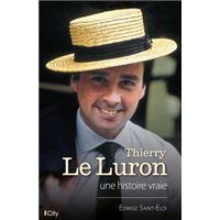 Thierry Le Luron, une histoire vraie
