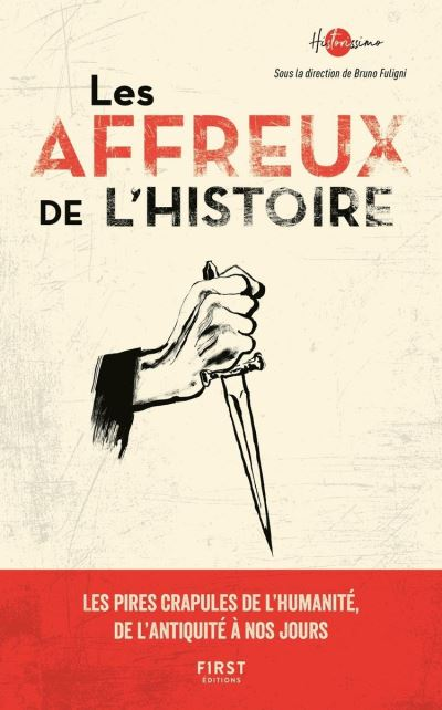 Les Affreux de l'histoire - 9782412049969 - 11,99 €
