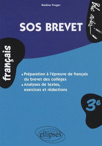 SOS Brevet : le français au brevet des collèges
