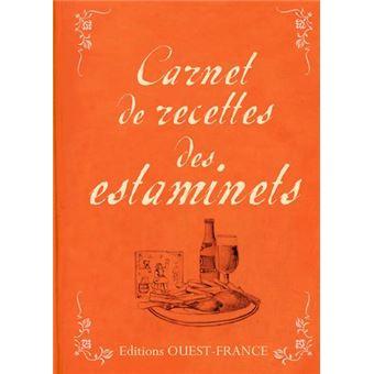 Carnet De Recettes Des Estaminets Cartonne Jacques Messiant Achat Livre Fnac