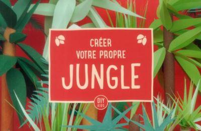 Créer votre propre jungle