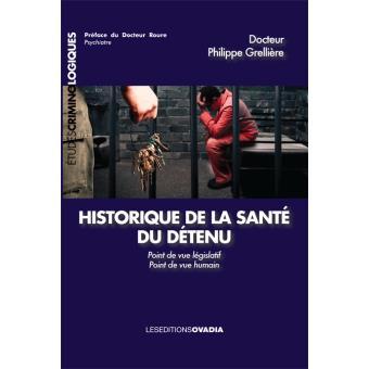 Historique de la santé du détenu