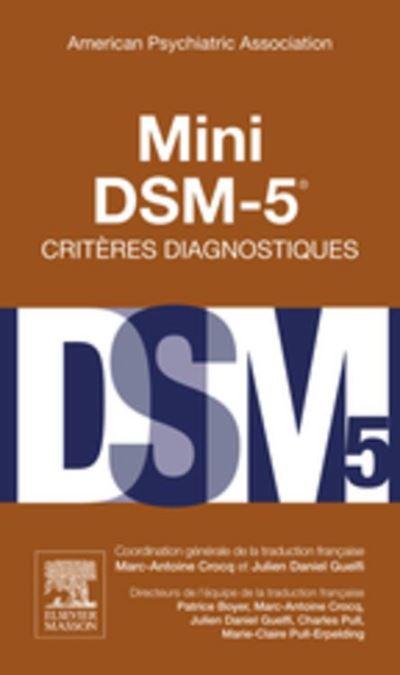 Mini DSM-5 Critères Diagnostiques - 9782294743405 - 17,99 €