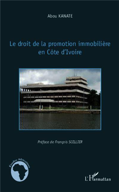 Le droit de la promotion immobilière en Côte d'Ivoire