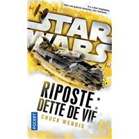 Star Wars - Riposte II : Dette de vie
