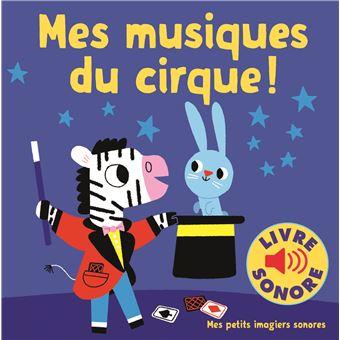 Mes Musiques Du Cirque 6 Musiques 6 Images 6 Puces Album