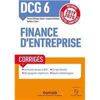 DCG 6 Finance d'entreprise - Corrigés - Réforme 2019-2020