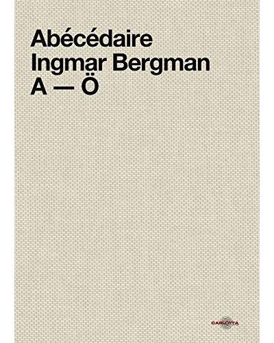Abécédaire Ingmar Bergman A-Ö