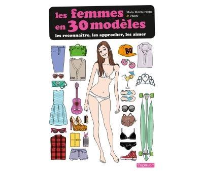 Les Femmes en 30 modèles